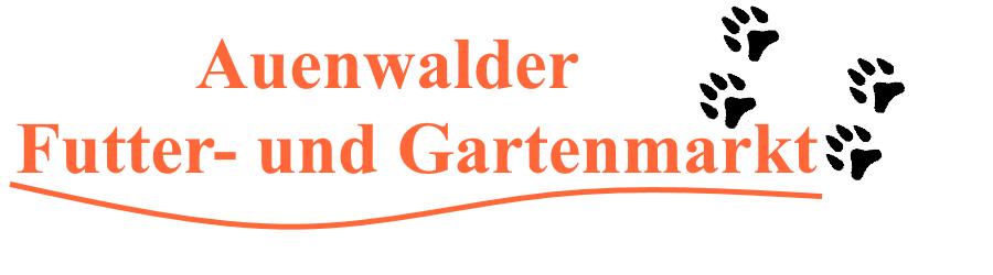 Auenwalder Futter- und Gartenmarkt