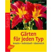 Gärten für jeden Typ Verlag Eugen Ulmer