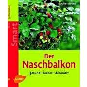 Der Naschbalkon Verlag Eugen Ulmer