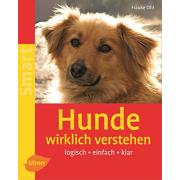 Hunde wirklich verstehen Ulmer Verlag